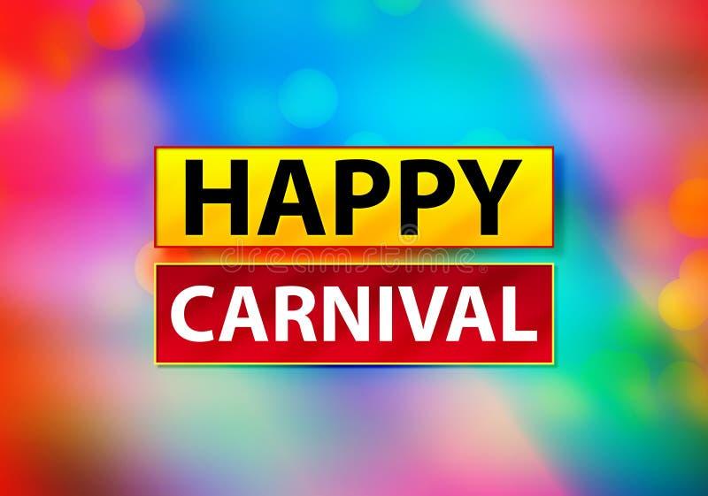 Illustration colorée de conception de Bokeh de fond d'abrégé sur heureux carnaval illustration stock
