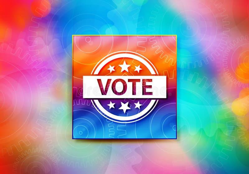 Illustration colorée de conception de bokeh de fond d'abrégé sur icône d'insigne de vote illustration de vecteur