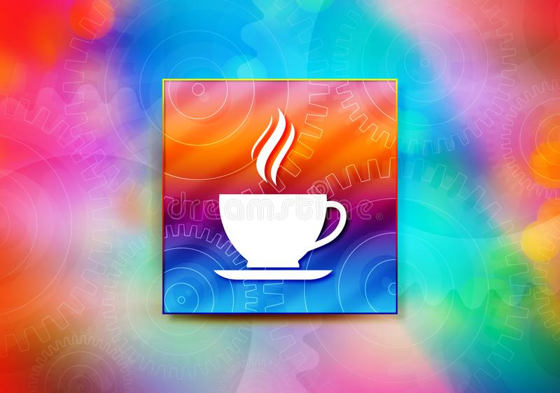 Illustration colorée de conception de bokeh de fond d'abrégé sur icône de tasse de café illustration stock