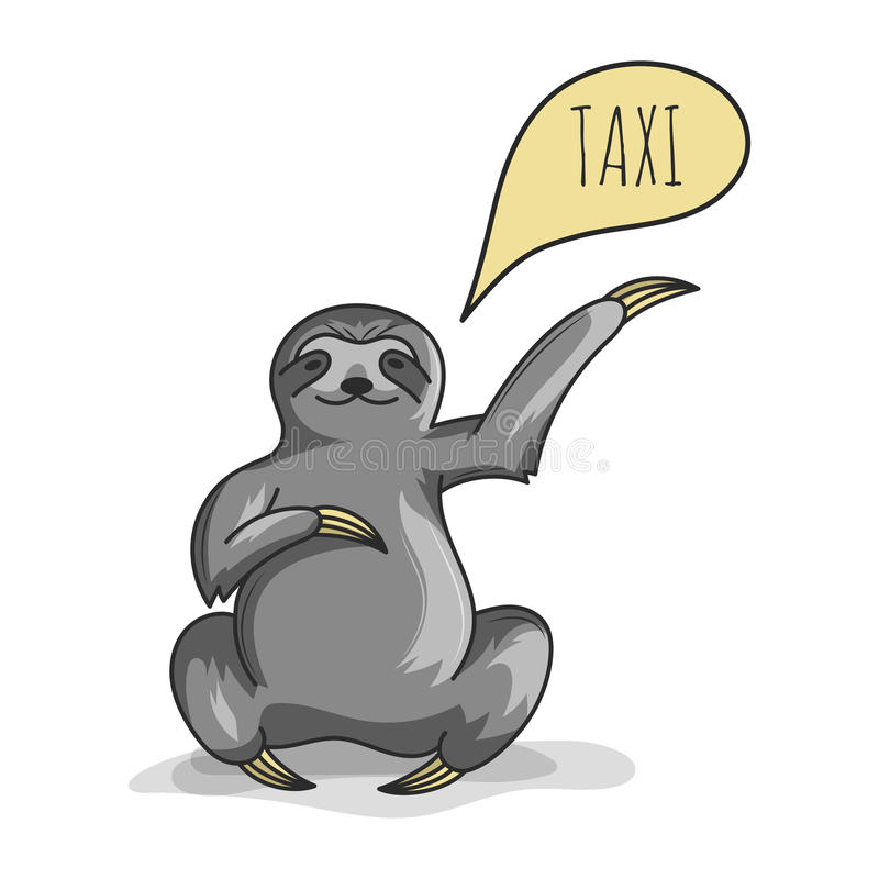 Illustration of cute sloth trying to catch a taxi. Speech. Vector illustration of cute sloth trying to catch a taxi. Speech vector illustration