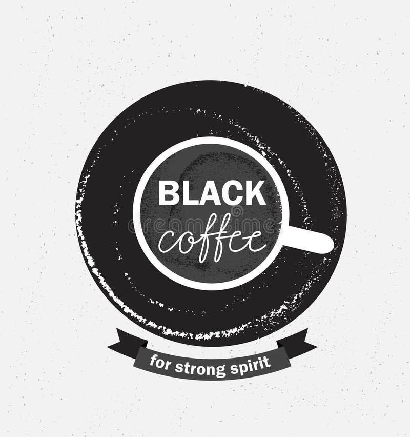 Illustration de logo de café, menu de café de conception, fond de grunge de hippie Expression - coffe noir pour l'esprit fort illustration stock