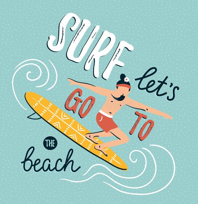 Illustration de vecteur avec le jeune homme sur la planche de surf Fond d'été avec le lettrage élégant illustration de vecteur