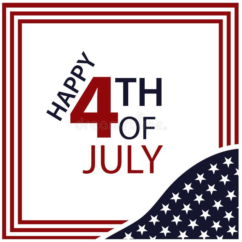 Illustration de vecteur Jour de la Déclaration d'Indépendance américain de fond du 4 juillet 4ème juillet heureux Conceptions pou illustration de vecteur