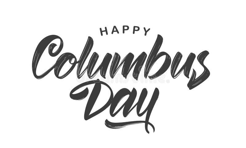 Illustration de vecteur : Lettrage en brosse calligraphique manuscrit de Columbus Day heureux sur le fond blanc illustration de vecteur