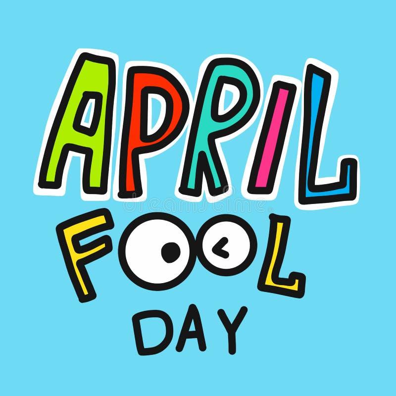 Illustration för vektor för tecknad film för ord för dag för April dumbom färgrik royaltyfri illustrationer