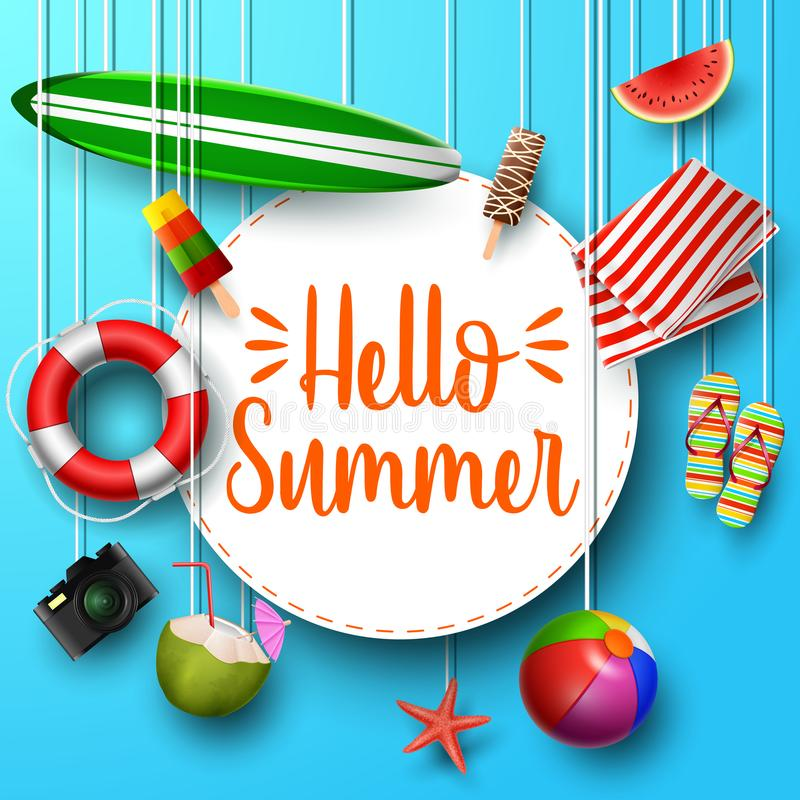 Hello Summer. View of surfboard, lifebuoy, camera, mat, ball, and round paper hanging on blue background. Illustration of Hello Summer. View of surfboard vector illustration