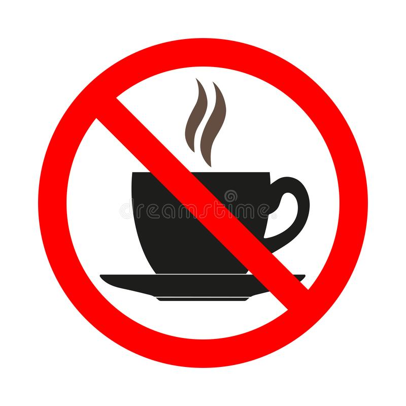 Illustration of Hot Beverage Prohibition. Danger of Spilling. Forbidden sign with coffee cup sign prohibition icon, not allowed symbol stock illustration