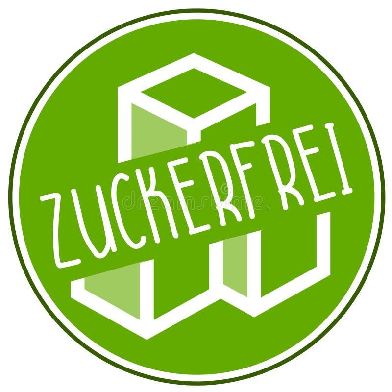 Illustration icon no sugar, sugarfree and the german word ohne zucker, zuckerfrei vector illustration