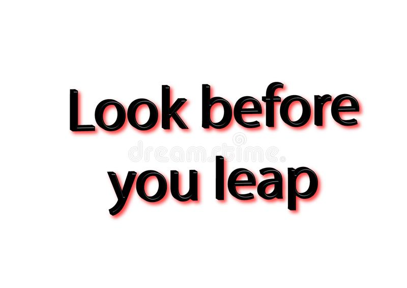 Illustration idiom write look before you leap isolated in a whit. E background composition royalty free illustration