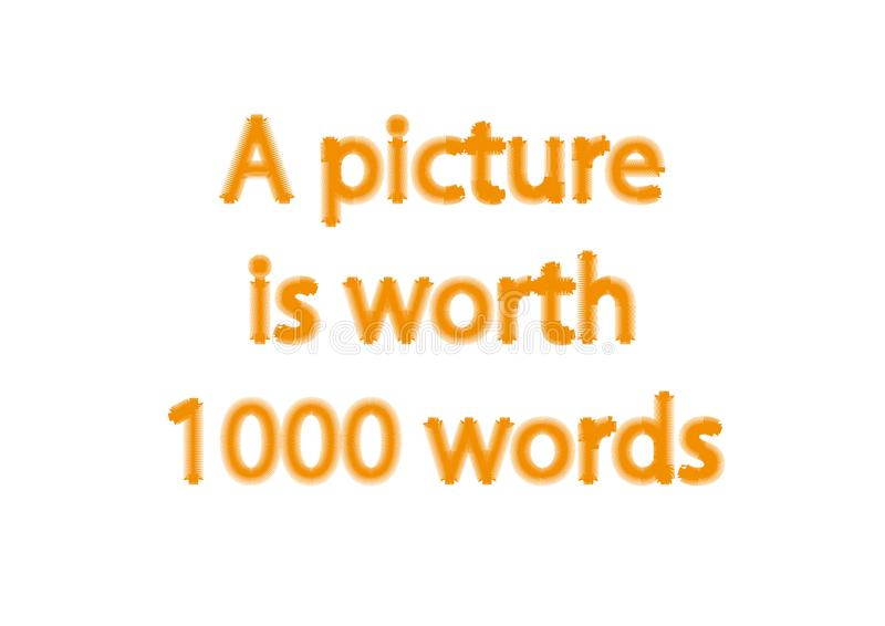 Illustration idiom write a picture is worth 1000 words isolated stock image