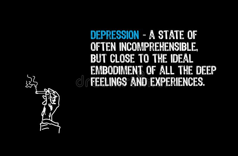 Illustration of quote and aphorism. Depression royalty free illustration