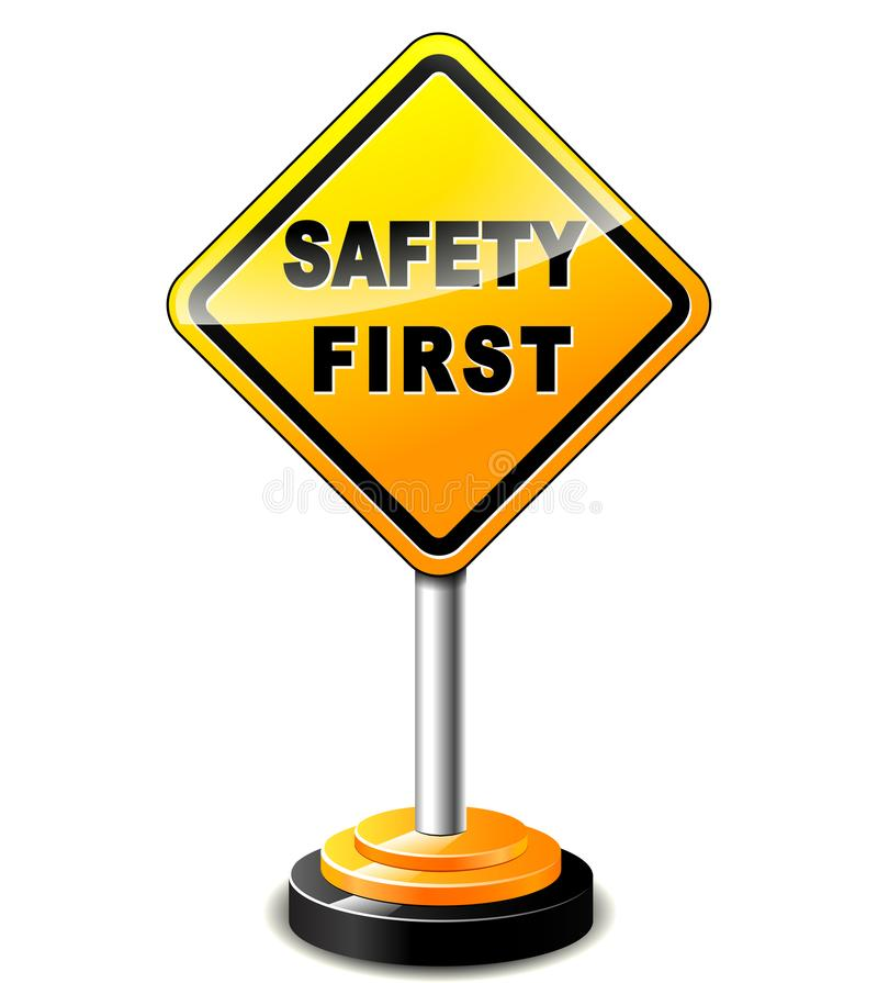 Safety first sign. Illustration of safety first sign concept vector illustration