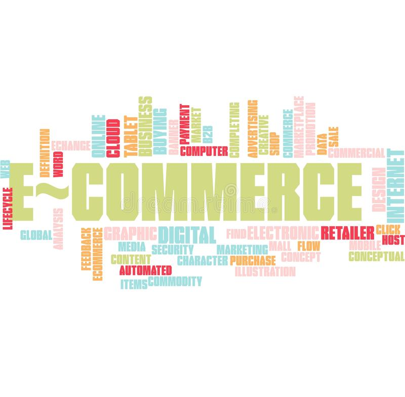 Ecommerce word cloud. Illustration of word cloud tags related to Ecommerce concept stock illustration
