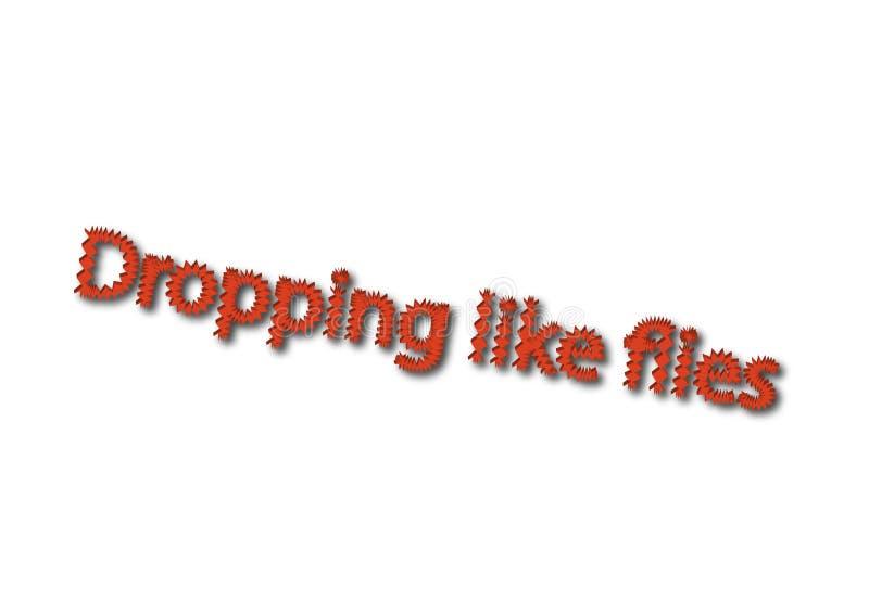 Illustrationen idiom skriver att tappa som isolerade flugor i en whit royaltyfria bilder