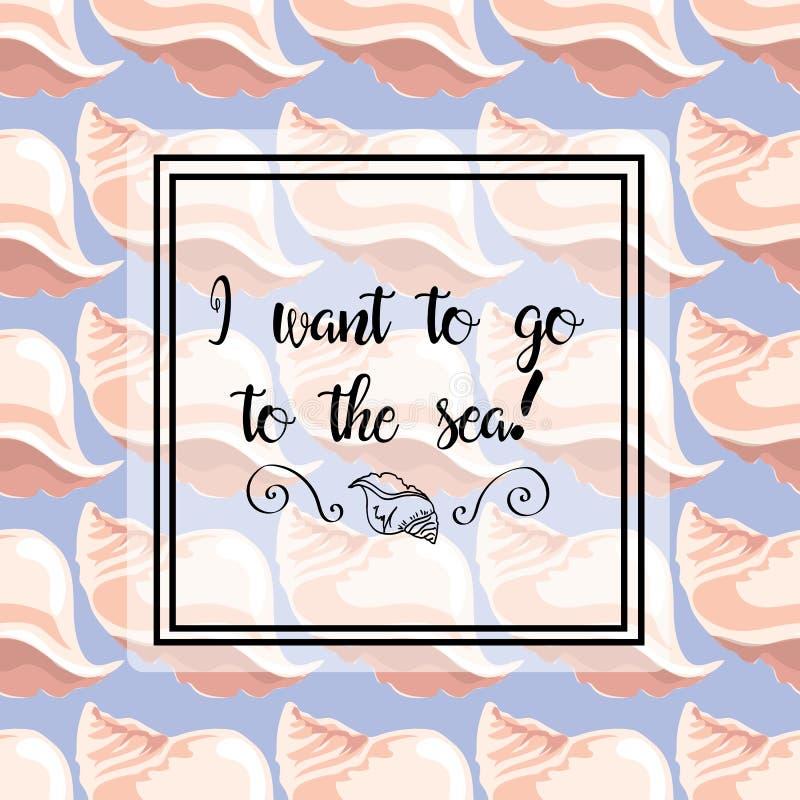 illustrations tirées par la main Image avec des coquilles de mer sur un fond bleu Carte postale, je veux à la mer Configuration s illustration de vecteur