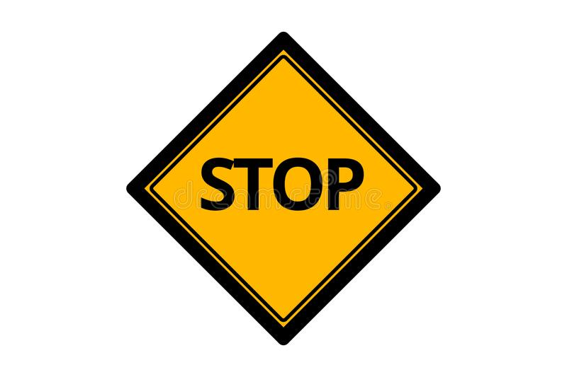 Traffic Signboard Stop Message royalty free illustration