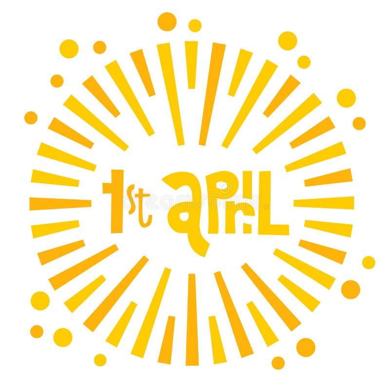 Illustrazione della cartolina d'auguri del giorno degli sciocchi felici su fondo bianco 1° aprile lettring disegnato a mano con l illustrazione di stock