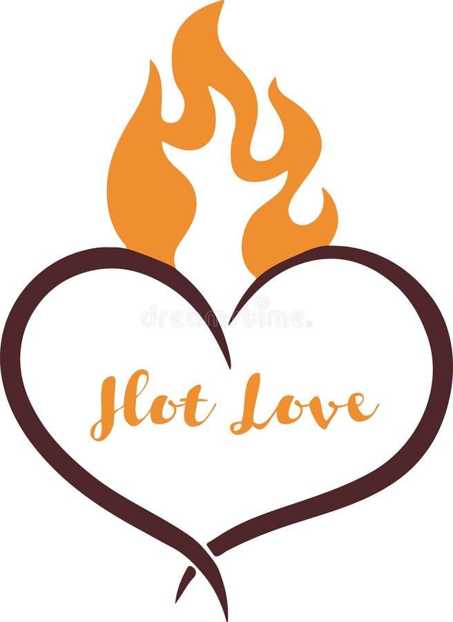 Illustrazione di vettore con il cuore di combustione e la formulazione calda di amore immagini stock