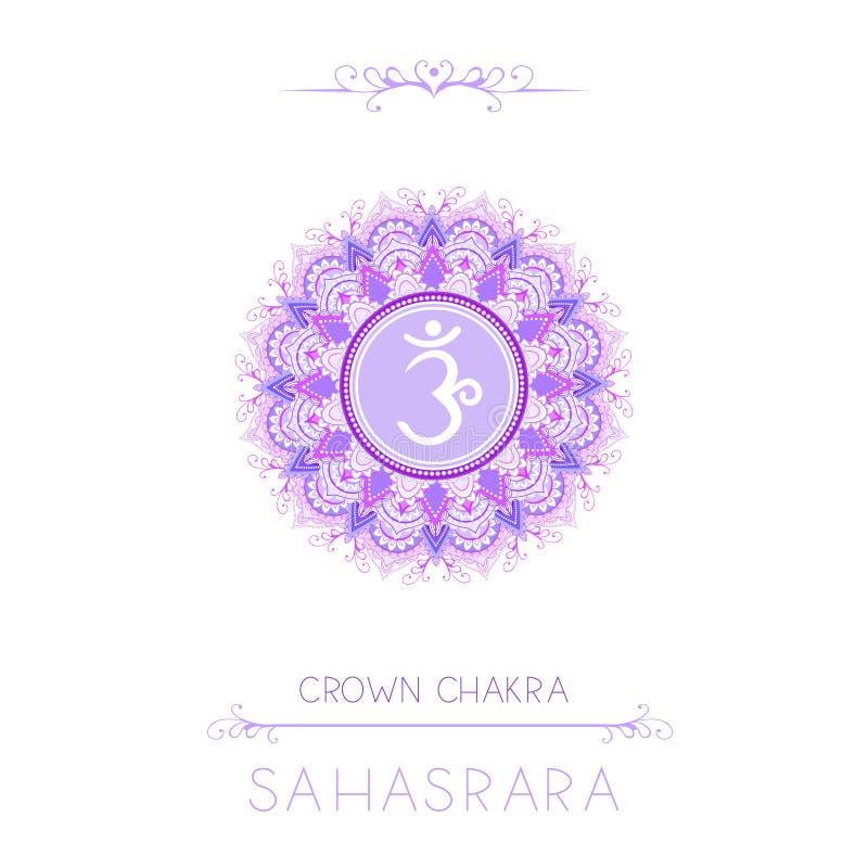 Illustrazione di vettore con il simbolo Sahasrara - chakra della corona ed elementi decorativi su fondo bianco illustrazione vettoriale