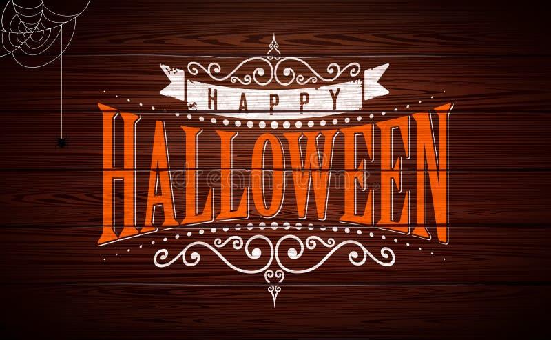 Illustrazione felice di vettore di Halloween con l'iscrizione di tipografia sul fondo di legno d'annata Progettazione di festa pe illustrazione di stock