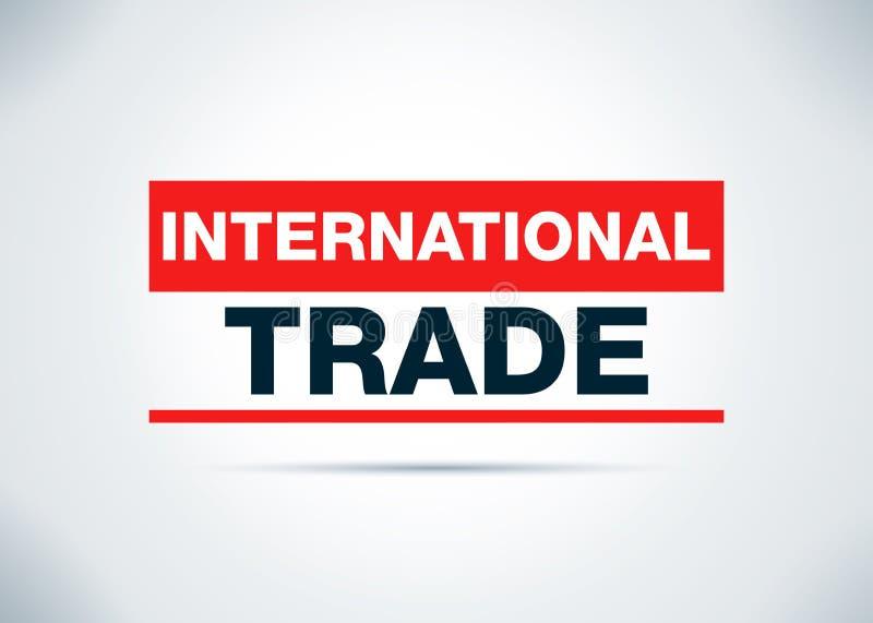 Illustrazione piana di progettazione del fondo dell'estratto del commercio internazionale illustrazione di stock