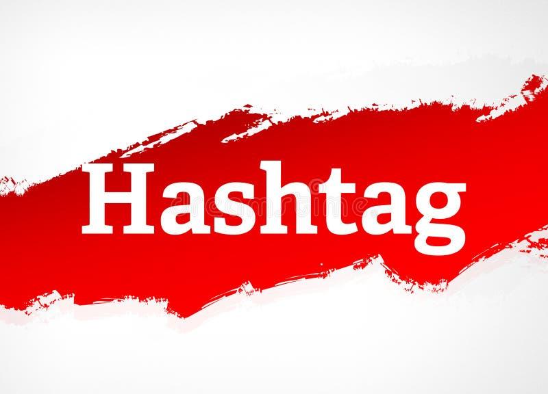 Illustrazione rossa del fondo dell'estratto della spazzola di Hashtag illustrazione di stock