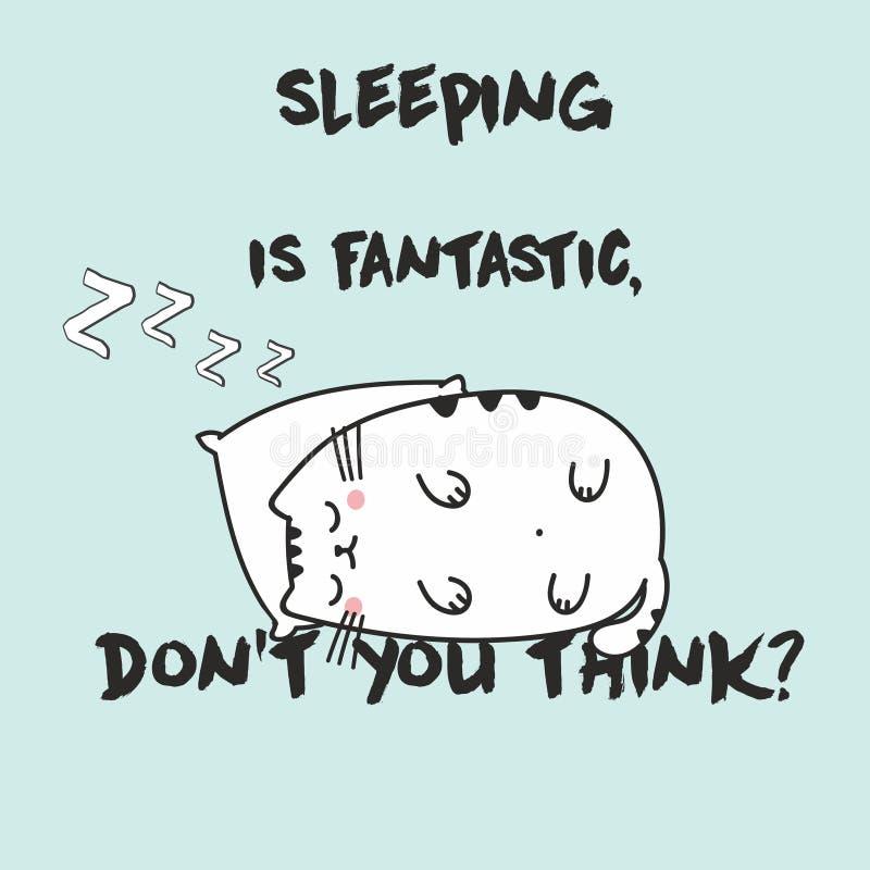 Illustrazione sveglia di vettore con il gatto di sonno di kawaii di anime Con l'iscrizione dormire è fantastico, voi non pensa fotografia stock