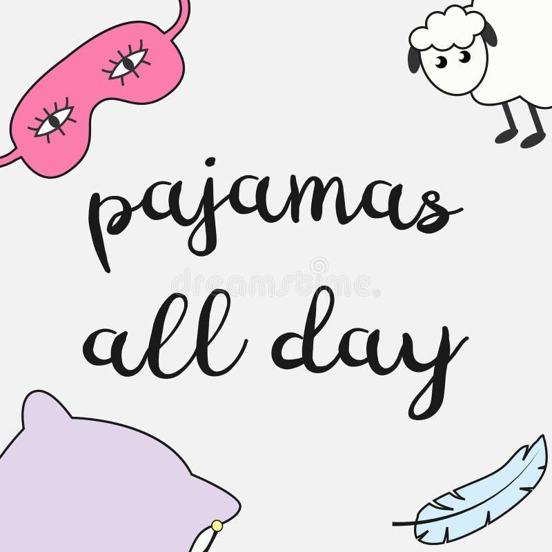 Ilustração bonito do vetor com máscara do sono, os carneiros, a pena, o descanso e inscrição engraçados 'pijamas o dia inteiro ' ilustração royalty free