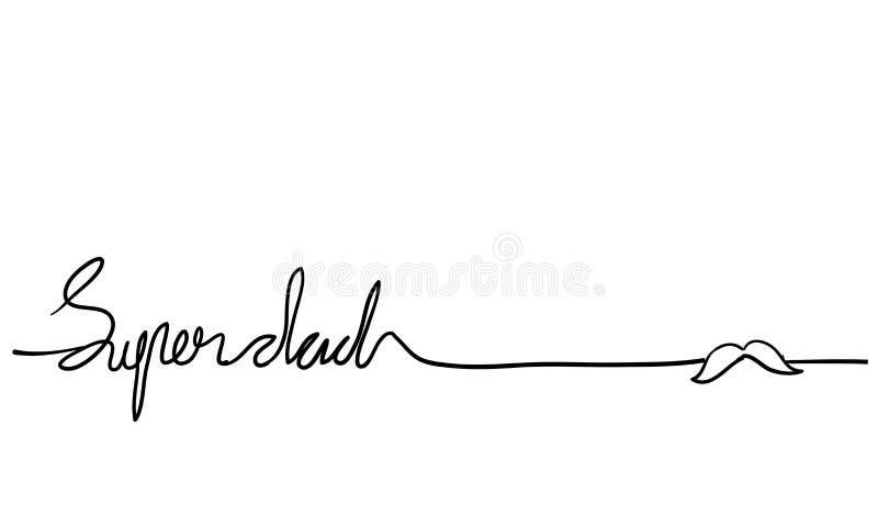 Ilustração de letras manuais do Super dad com um rabisco vetorial de linha contínua ilustração stock