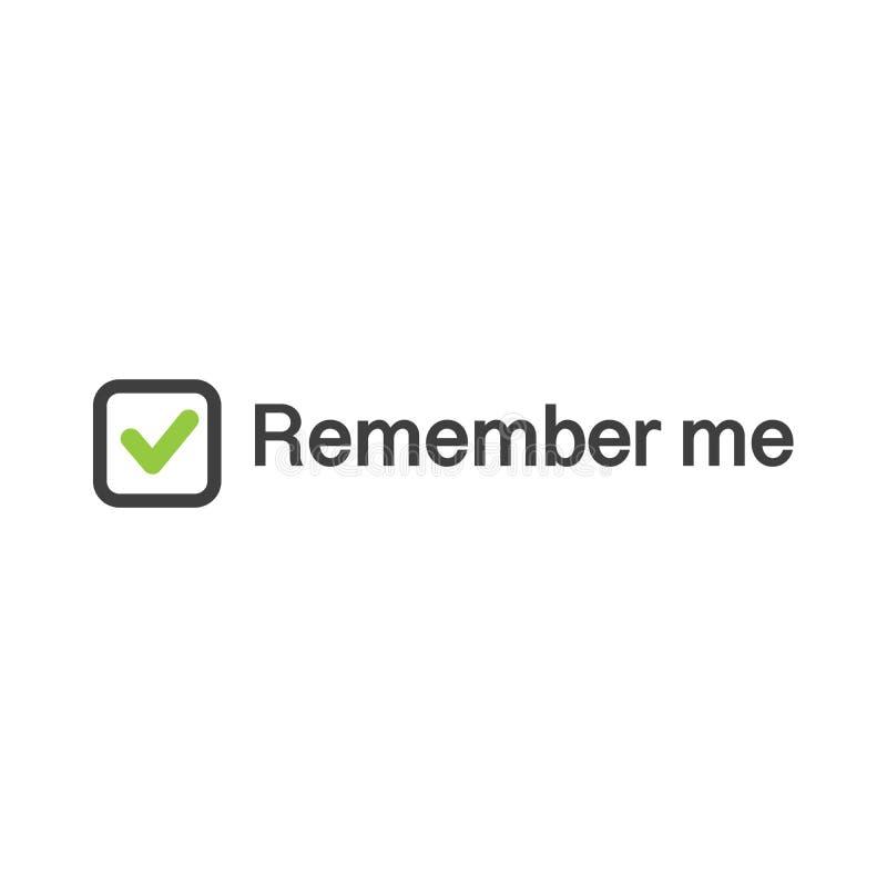 Ilustração do ícone da marca de verificação no quadrado com para recordar-me sinal, ilustração do vetor da autorização da Web iso ilustração do vetor