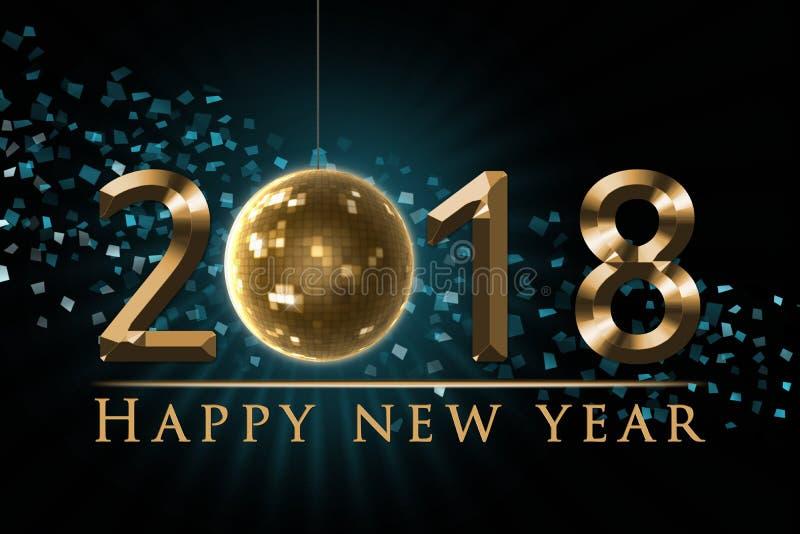 Ilustração do ano 2018 novo feliz, cartão com 2018 dourado, bola da véspera do ` s do ano novo do disco, globo, confete colorido  ilustração stock
