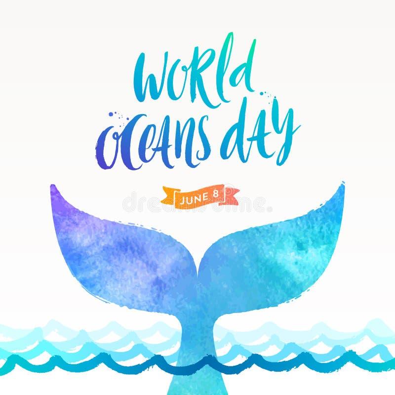 Ilustração do dia dos oceanos do mundo - escove a caligrafia e a cauda de uma baleia do mergulho acima da superfície do oceano ilustração royalty free