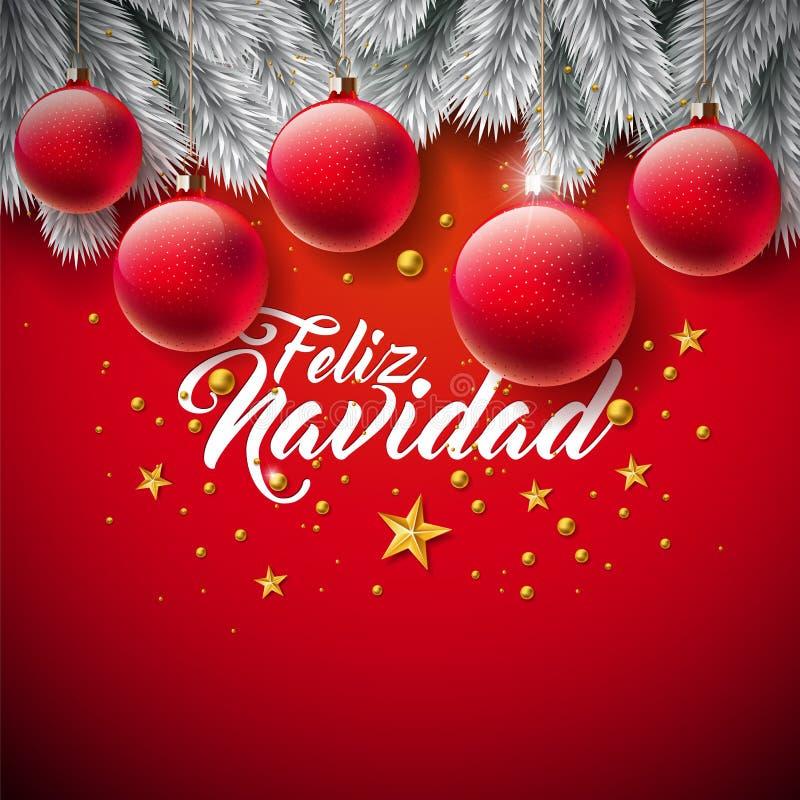 Ilustração do Natal do vetor com Feliz Navidad Typography espanhol no fundo vermelho Bola de vidro e pinho do feriado ilustração do vetor