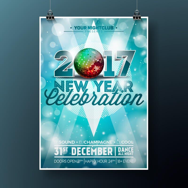 Ilustração do partido da celebração do ano novo com 2017 projetos da tipografia do feriado com a bola do disco no fundo azul bril ilustração stock