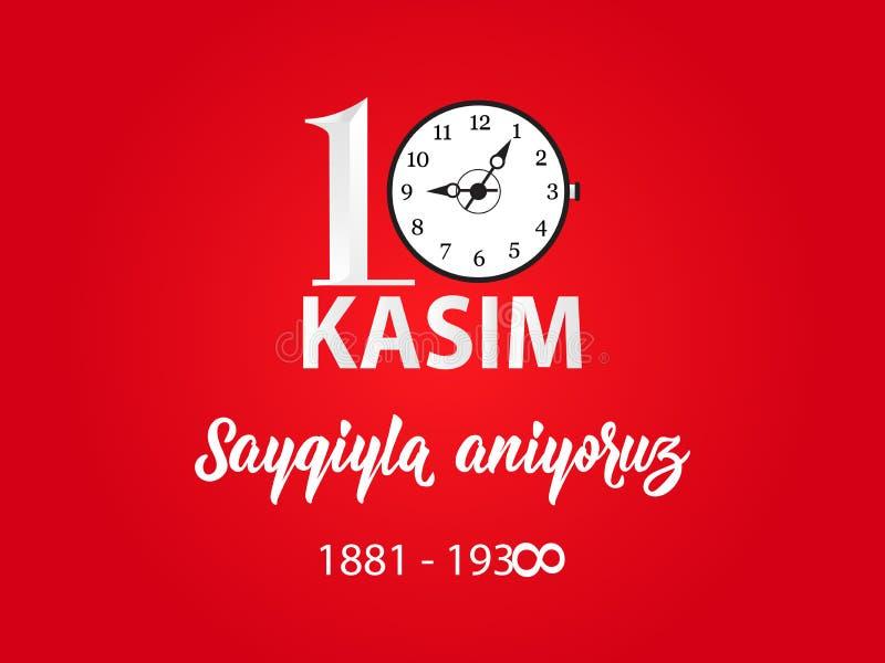 Ilustração do vetor data dia comemorativo Ataturk da morte do 10 de novembro Inglês: O 10 de novembro, respeito e recorda ilustração stock