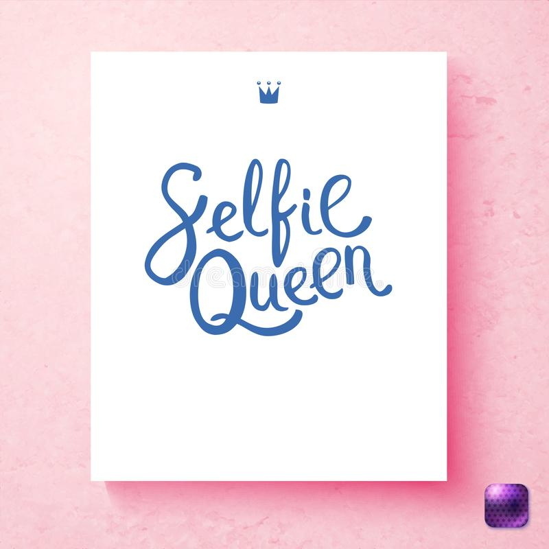 Ilustração do vetor do projeto de cartão cor-de-rosa feminino da rainha de Selfie ilustração do vetor