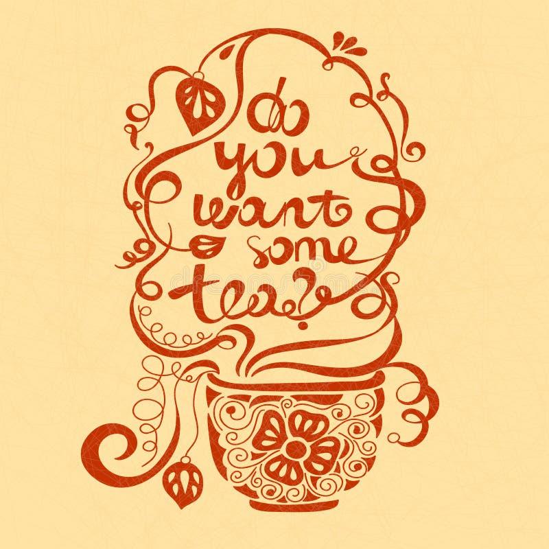 Ilustração do vetor você quer algum chá? Composição da fonte Ilustração para cartão, cartazes, bandeiras ilustração stock