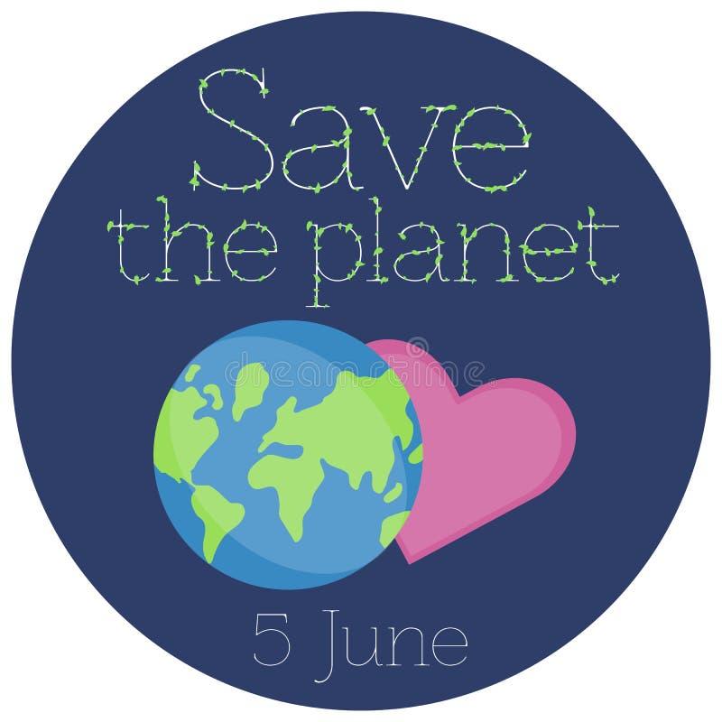 Ilustra??o do vetor de uma etiqueta para o dia de ambiente de mundo ilustração royalty free