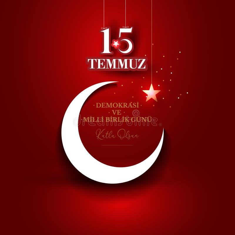 Ilustraci?n del vector D?a de fiesta turco Traducción de turco: La democracia y el día de la unidad nacional de Turquía, de veter libre illustration