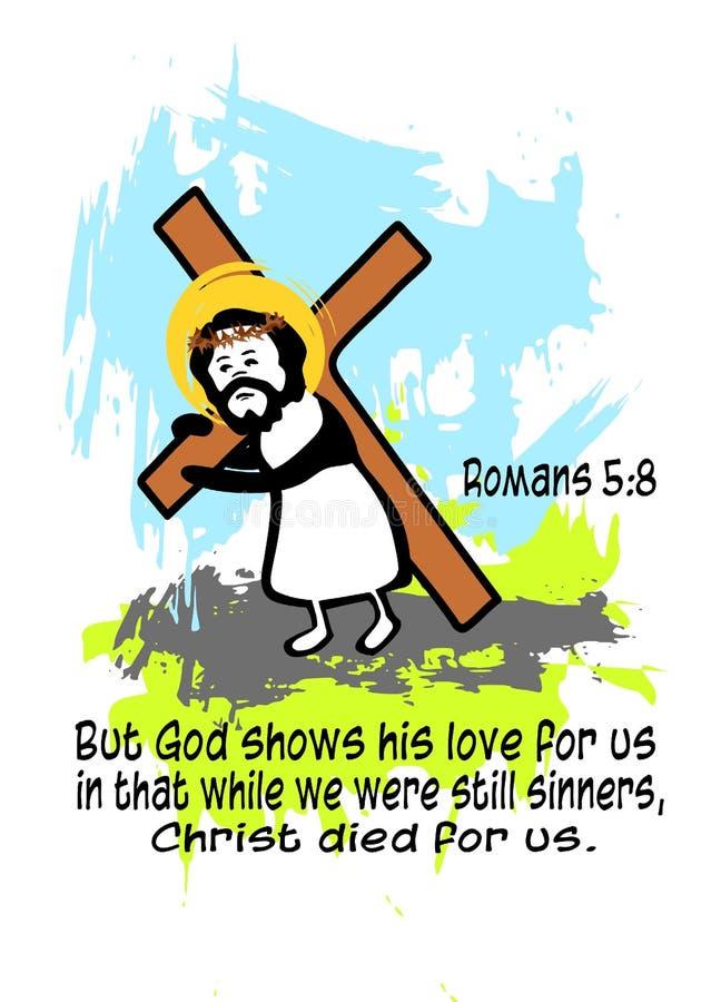 Ilustracja jezus chrystus niesie przecinający Romans 5:8 ilustracja wektor