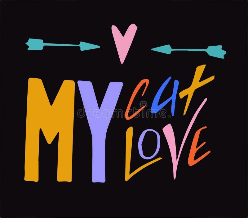 Ilustracja mój kot mój miłość Literowanie inskrypcja obrazy stock