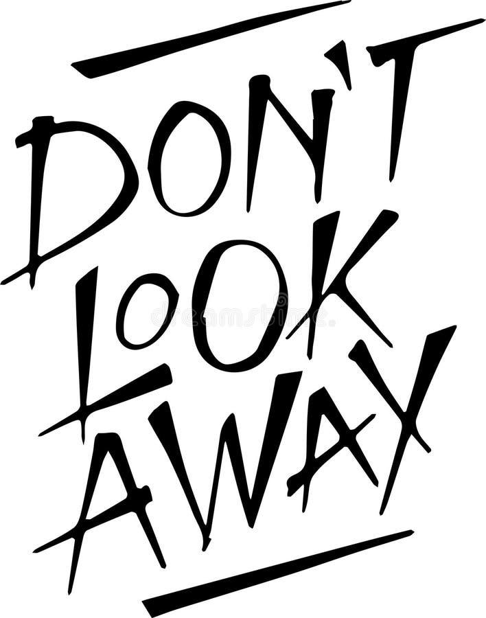 Ilustracja wpisowy don't spojrzenie daleko od obraz royalty free
