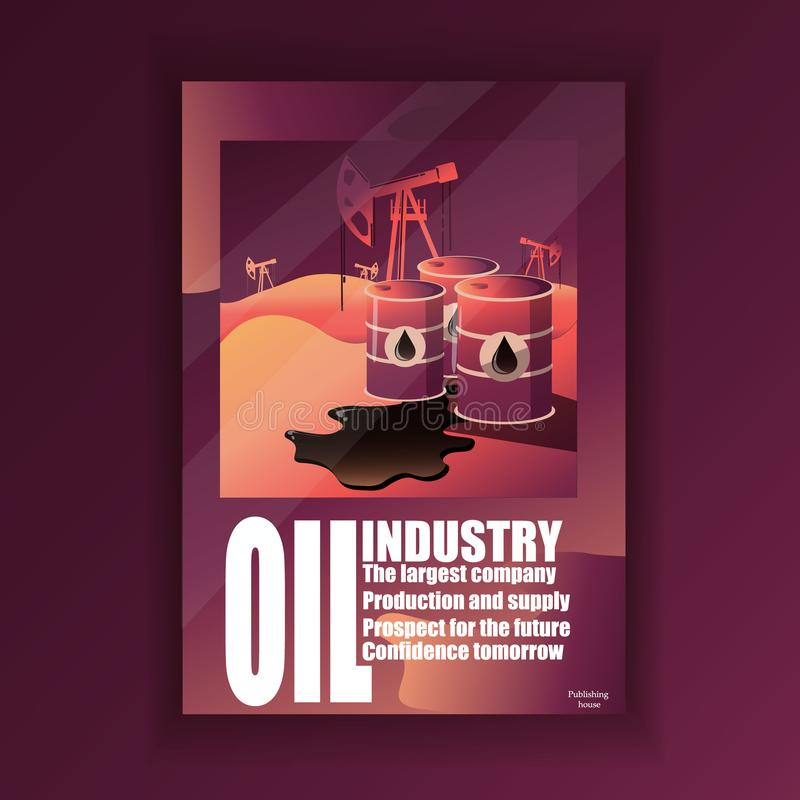 Image of the cover of the oil industry. Can be used as a cover to a book or magazine. Oil industry. Oil. Business and money. Modern vector image stock illustration