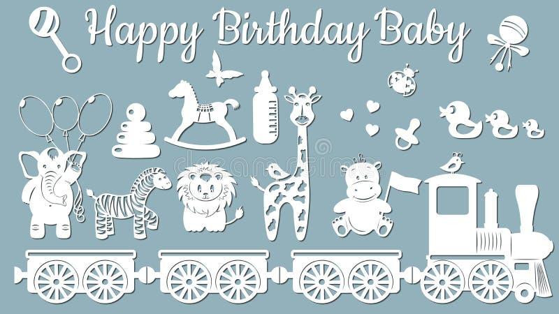 A imagem com o bebê inscrição-feliz do aniversário Molde com ilustração do vetor dos brinquedos Animais no trem Para o corte do l ilustração royalty free