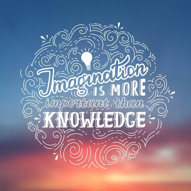 A imaginação é mais importante do que o conhecimento - citações da rotulação de Einstein Cartaz tirado mão do vetor ilustração do vetor