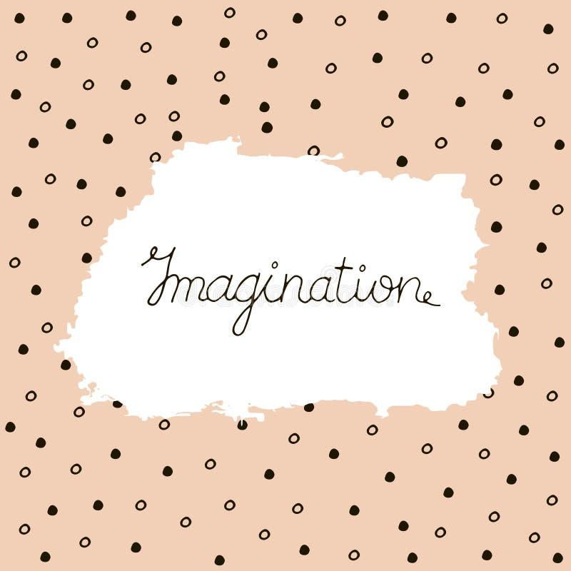 Imaginação, rotulação da tinta ilustração do vetor