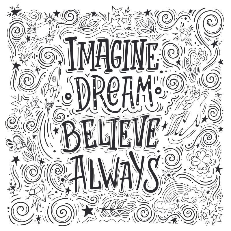 Imagine dream believe always stock illustration