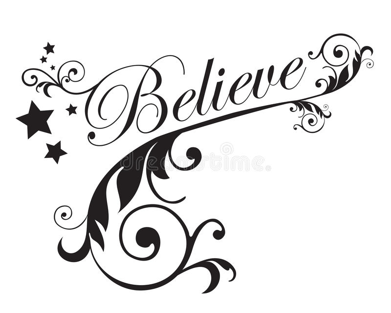Believe. The word `Believe` with scrolls, swirls and stars vector illustration