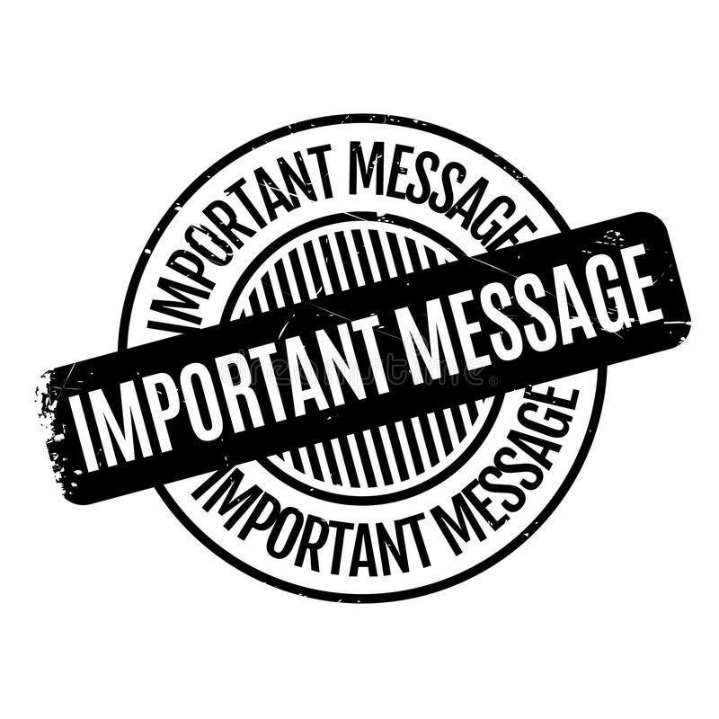 Important Message rubber stamp. Grunge design with dust scratches. Effects can be easily removed for a clean, crisp look. Color is easily changed royalty free illustration