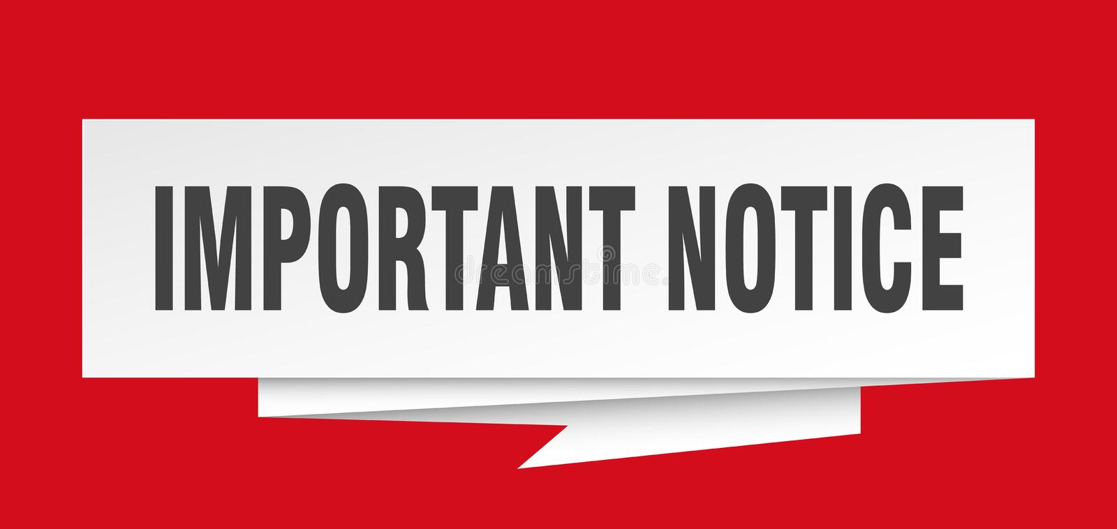 Important notice. Sign.  paper origami speech bubble.  tag.  banner vector illustration